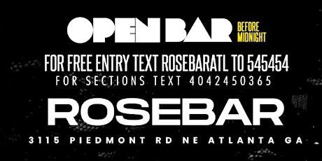 ROSE BAR THURSDAY  - OPEN BAR & FREE ENTRY tickets