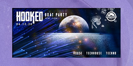 Hooked Boat Party Series Vol: 1 tickets