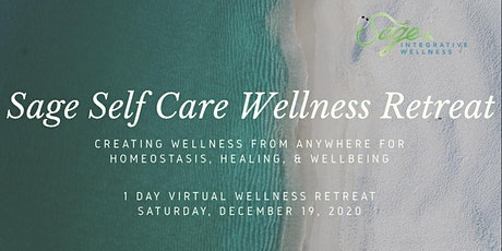 Sage Holiday Wellness Virtual Self Care Retreat tickets