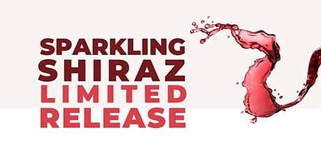 Winery - New Product Release - Sarabah Estate Vineyard - Sparkling Shiraz tickets
