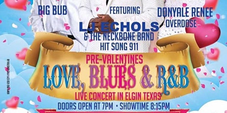 PRE-VALENTINES LOVE,BLUES & R&B LIVE CONCERT tickets