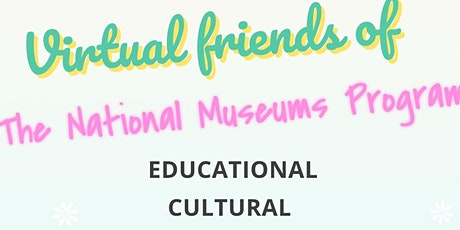 THE VIRTUAL FRIENDS OF THE NATIONAL MUSEUMS, NIGERIA tickets