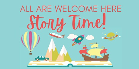 """All Are Welcome Here!"" Story Time tickets"