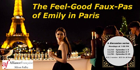 Emily in Paris - Cultural missteps! We all make them! Episode 8-10 tickets