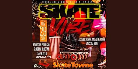 Skate N' Vibe tickets