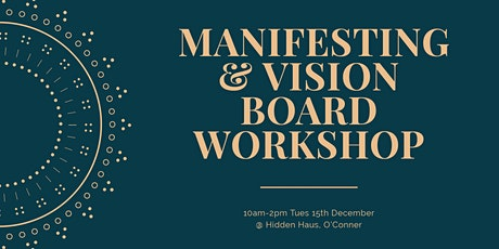 Manifesting & Vision Board Workshop tickets