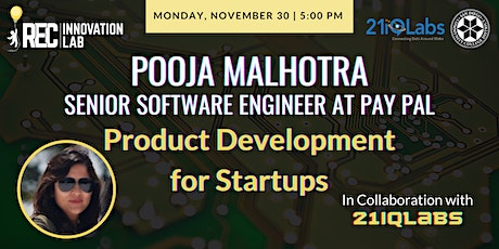 Product Development for Startups with Pooja Malhotra & 21iQLabs tickets