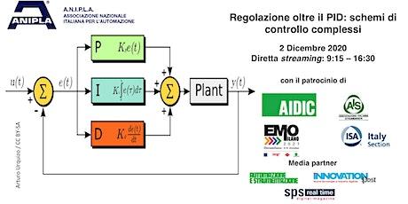 Regolazione oltre il PID: schemi di controllo complessi e model-based biglietti