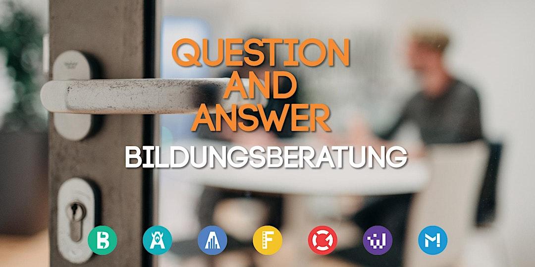 Question & Answer: Bildungsberatung