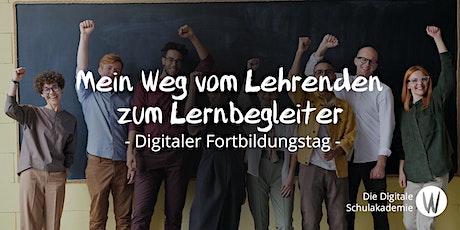 """Fortbildungstag """"Mein Weg vom Lehrenden zum Lernbegleiter"""" Tickets"""