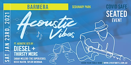 Acoustic Vibes Barmera, Lake Bonney tickets