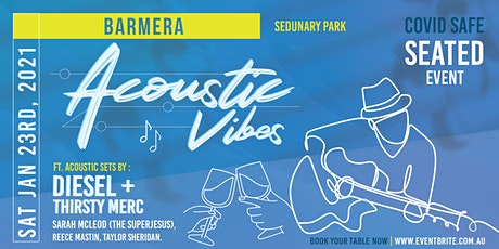 Acoustic Vibes Barmera, Lake Bonney tickets