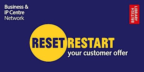 Reset. Restart: your customer offer tickets