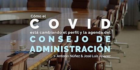 Cómo el COVID está cambiando el perfil y la agenda del Consejo de Admón. entradas