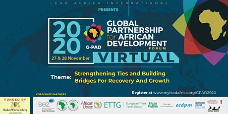G-PAD 2020: Strengthening Ties and Building Bridges For Recovery And Growth tickets