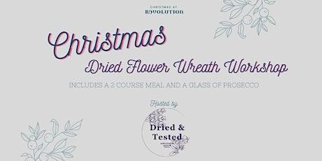 Christmas Dried Flower Wreath Workshop tickets
