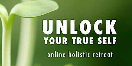 Unlock Your True Self: Online Holistic Retreat tickets
