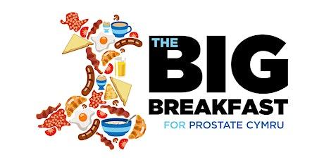 Prostate Cymru's Big Breakfast tickets