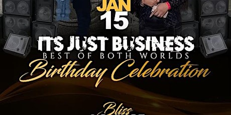"It's Just Business ""Best of Both Worlds"" tickets"