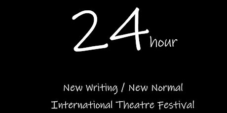 The New Writing / New Normal International Theatre Festival 6 February tickets