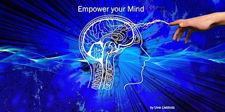 Empower your Mind - Teil 1 - Onlineseminar Tickets