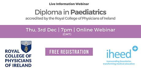 Diploma in Paediatrics - RCPI - Info Webinar - Dec 3 2020 tickets