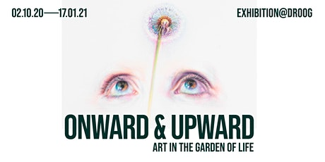 ONWARD&UPWARD - Art in the Garden of Life tickets
