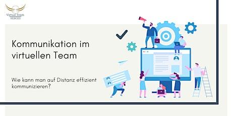 Effiziente Kommunikation im virtuellen Team und auf Distanz Tickets