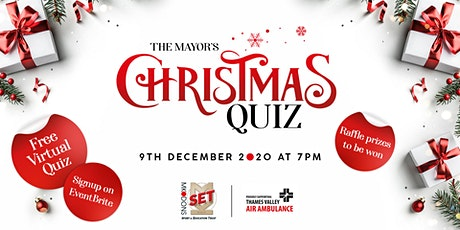THE MAYOR'S CHRISTMAS QUIZ tickets