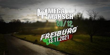 Megamarsch 50/12 Freiburg 2021 Tickets