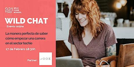 WILD CHAT - ¡Cambia de Carrera! - aprende a programar entradas