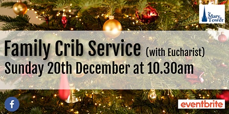 Family Crib Service (with Eucharist) tickets