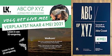 'ABC op XYZ' lezing met Joke Gossé - Online tickets