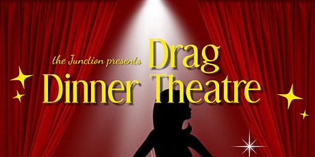 Drag Dinner Theatre hosted by Sienna Blaze tickets