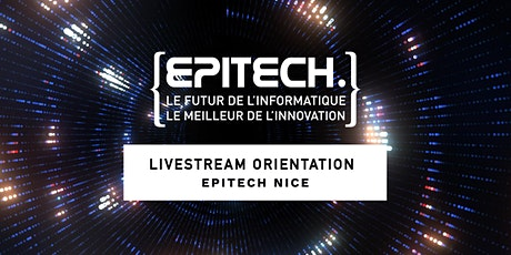 LIVESTREAM ORIENTATION - Epitech Nice billets