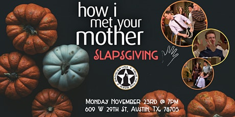 How I Met Your Mother Slapsgiving Trivia at Growler USA Austin tickets