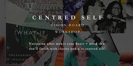 Centred Self ~  Vision Board Workshop with We-Resonate