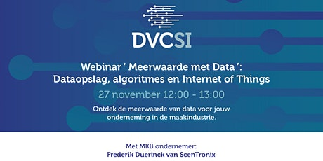 3e DVC-SI Webinar - Dataopslag, algoritmes en Internet of Things tickets