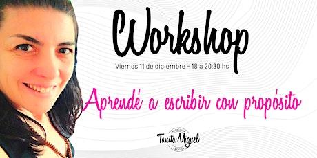 Workshop: Aprendé a escribir con propósito entradas