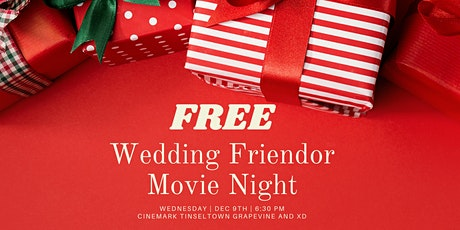 FREE Wedding Friendor Movie Night tickets