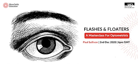 Flashes & Floaters - A masterclass for optometrists. tickets