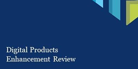 Enhancements for Digital Products Review WebEx tickets