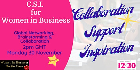 Women In Business C.S.I. - Global Launch Event tickets