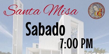 7:00 PM - Santa Misa-Sabado Espanol entradas