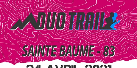 DUO TRAIL® Sainte Baume | MAZAUGUES billets