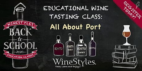 Back to School Wine Class - All About Port tickets