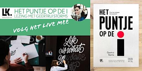 'Het puntje op de i' lezing met Geertrui Storms - ONLINE tickets