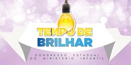 Congresso Estadual Tempo De Brilhar - PR billets