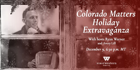 The 5th Annual Colorado Matters Holiday Extravaganza VIP Experience tickets