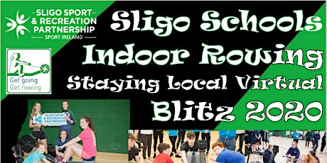 Sligo Schools Indoor Rowing Staying Local Virtual Blitz 2020 tickets